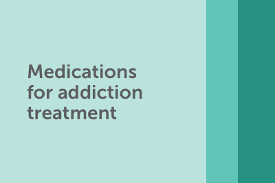 Medications for addiction treatment