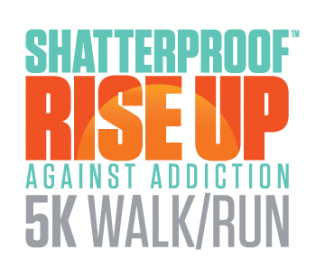Shatterproof Rise Up Against Addiction 5K Walk/Run