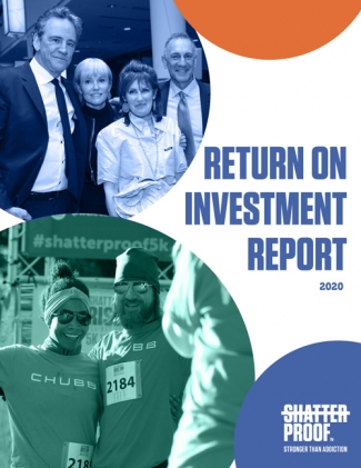 Shatterproof 2020 Return of Investment Report